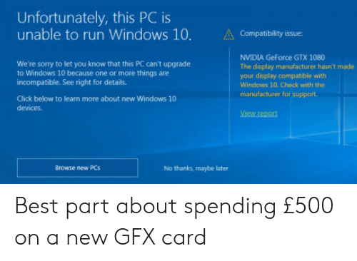 Unfortunately This PC Is Unable to Run Windows 10 Compatibility