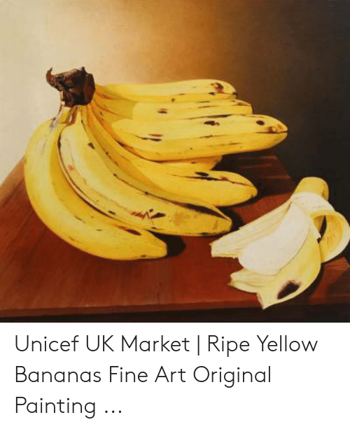 35b283089 Art, Unicef, and Bananas: Unicef UK Market | Ripe Yellow Bananas Fine Art