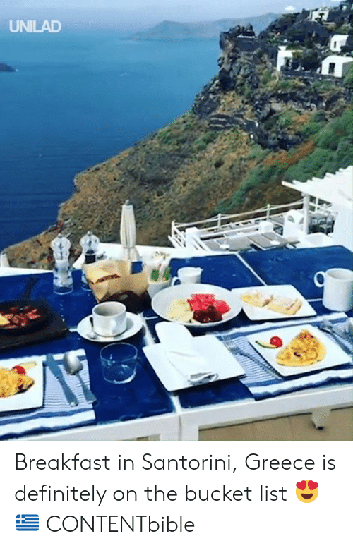 Bucket List, Dank, and Definitely: UNILAD Breakfast in Santorini, Greece is definitely on the bucket list 😍🇬🇷  CONTENTbible