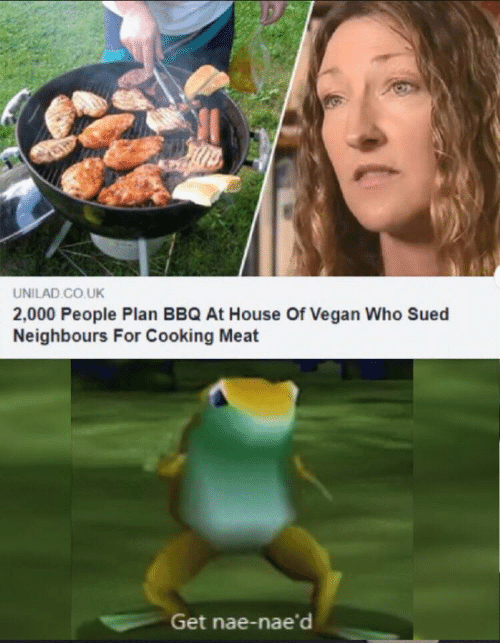Vegan, House, and Sued: UNILAD CO.UK  2,000 People Plan BBQ At House Of Vegan Who Sued  Neighbours For Cooking Meat  Get nae-nae'd