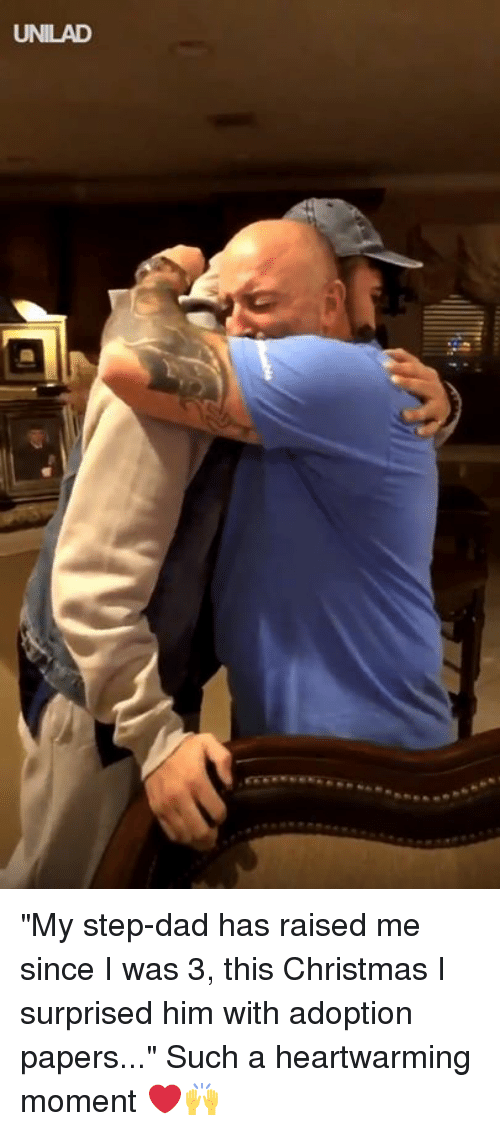 """Christmas, Dad, and Dank: UNILAD """"My step-dad has raised me since I was 3, this Christmas I surprised him with adoption papers..."""" Such a heartwarming moment ❤️️🙌"""