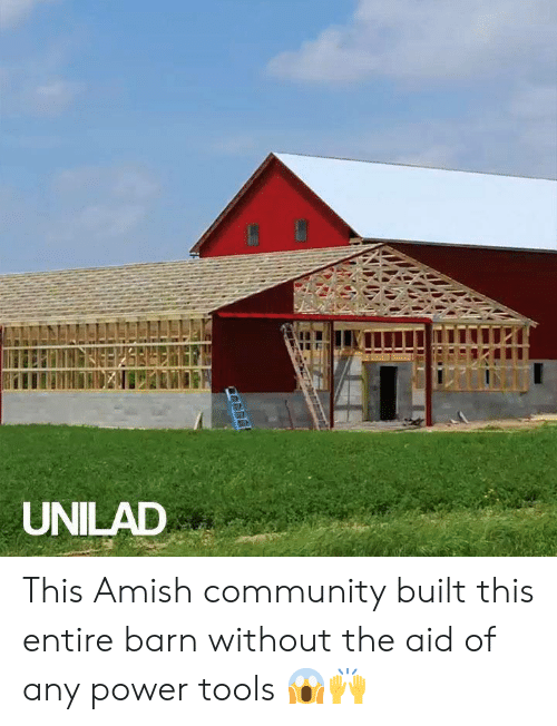 UNILAD This Amish Community Built This Entire Barn Without