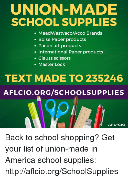 UNION-MADE SCHOOL SUPPLIES MeadWestvacoAcco Brands Boise Paper
