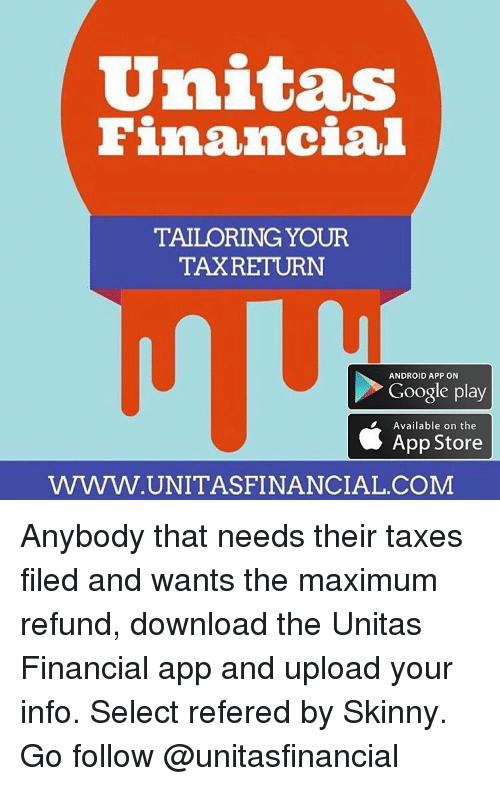 Unitas Financial TAILORING YOUR TAXRETURN ANDROID APP ON