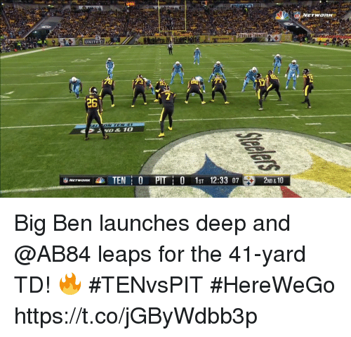 Memes, 🤖, and Deep: UNITE  1  26  0 1ST 12:33 07  2ND &10 Big Ben launches deep and @AB84 leaps for the 41-yard TD! 🔥  #TENvsPIT #HereWeGo https://t.co/jGByWdbb3p
