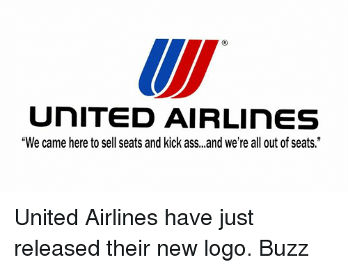 united airlines we came here to sell seats and kick assand we re all