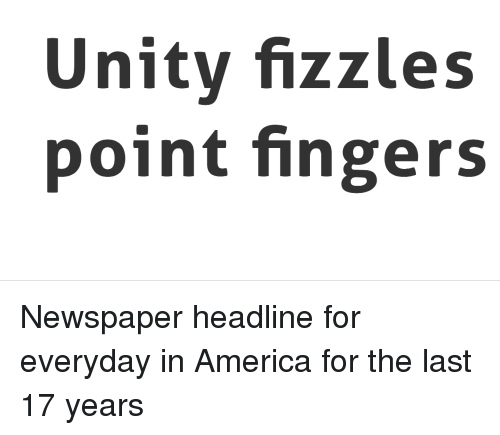 Unity Fizzles Point Fingers | America Meme on ME ME