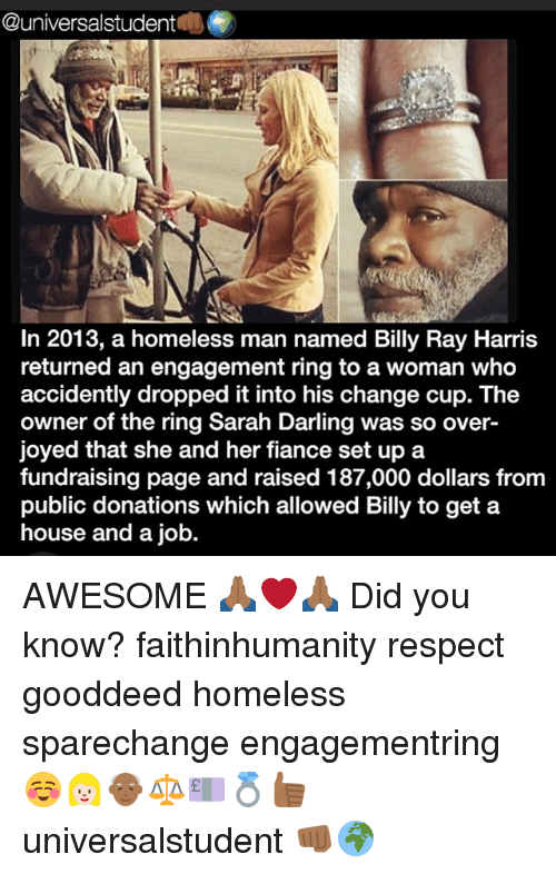 Student in 2013 a Homeless Man Named Billy Ray Harris Returned an