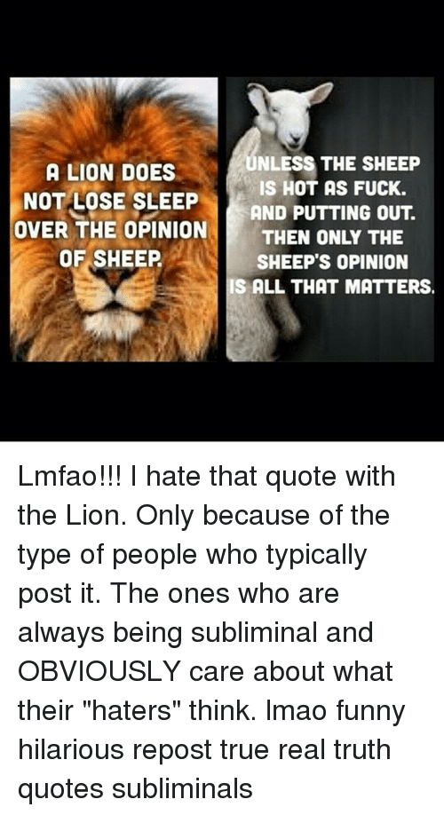 UNLESS THE SHEEP A LION DOES IS HOT AS FUCK NOT LOSE SLEEP AND Stunning Pictures Of Lion With Diss Quotes