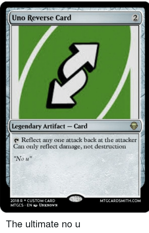 No U Anime Meme: Uno Reverse Card Legendary Artifact-Card Reflect Any One