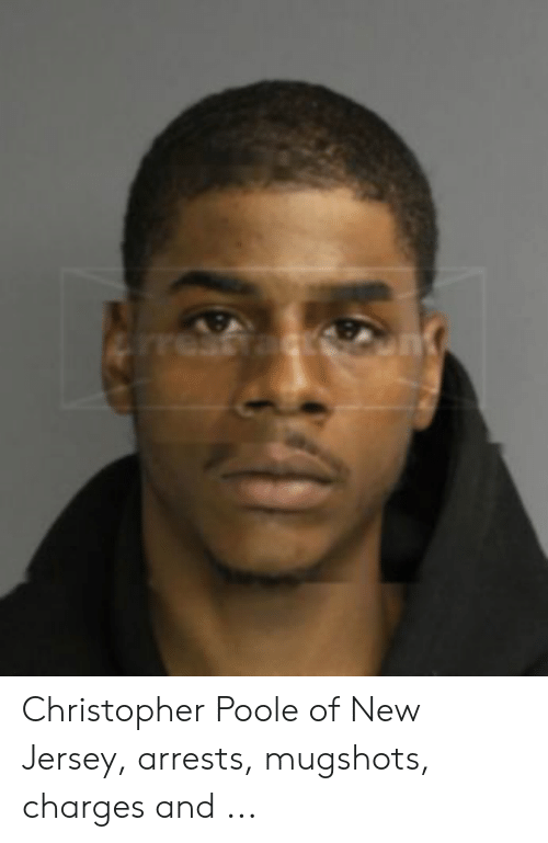 Unt Christopher Poole of New Jersey Arrests Mugshots Charges