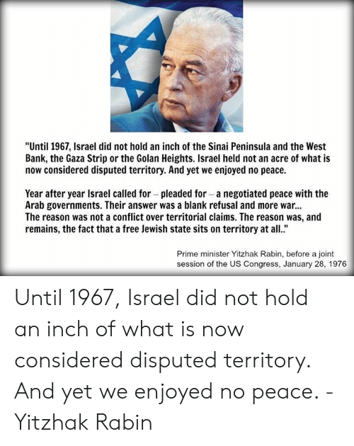 Until 1967 Israel Did Not Hold an Inch of the Sinai Peninsula and