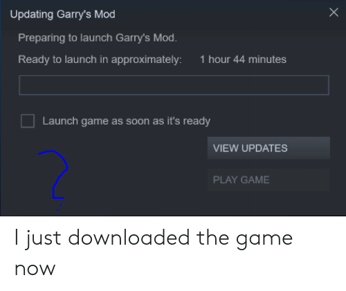 Updating Garry's Mod Preparing to Launch Garry's Mod Ready