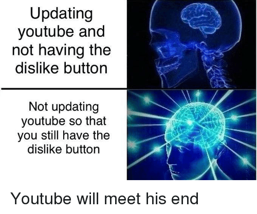 Updating Youtube and Not Having the Dislike Button Not Updating