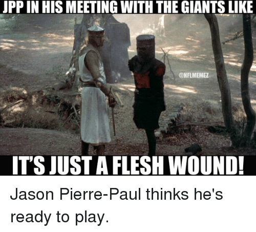 UPP IN HIS MEETING WITH THE GIANTS LIKE ITS JUST A FLESH
