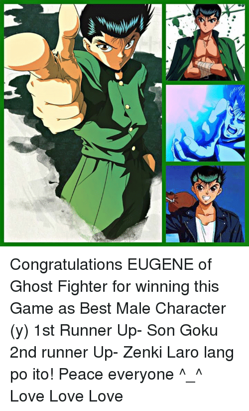 Ur Congratulations EUGENE Of Ghost Fighter For Winning This Game As