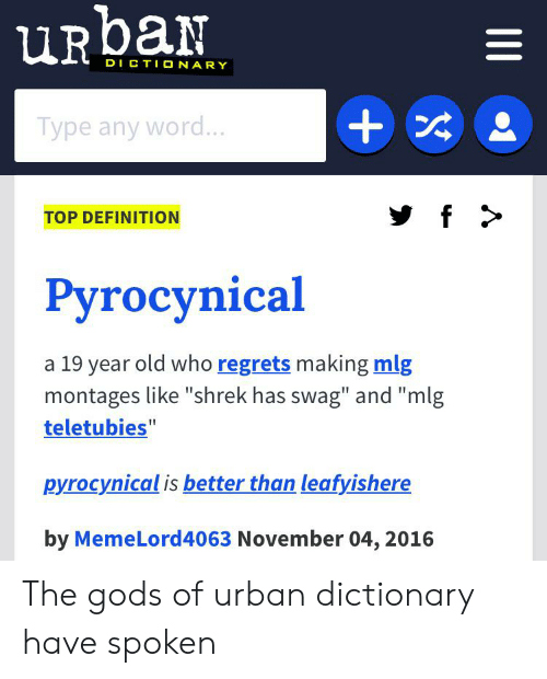 URbaN DICTIONARY Type Any Word TOP DEFINITION Рyrocynical a