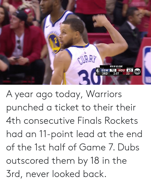 Warriors Year By Year: URRY WIN OR GO HOME 72 HOU 63 3RD 207 23 A Year Ago Today