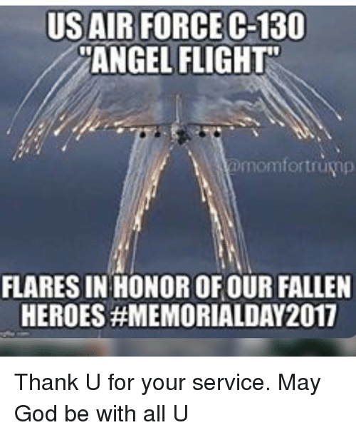 us air force c 130 angel flight omomfortrund flares in honor of our