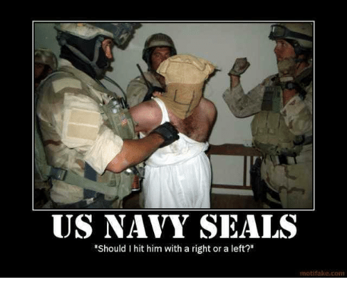 "Navy, Seal, and Military: US NAVY SEALS  ""Should I hit him with a right or a left?""  motifake com"