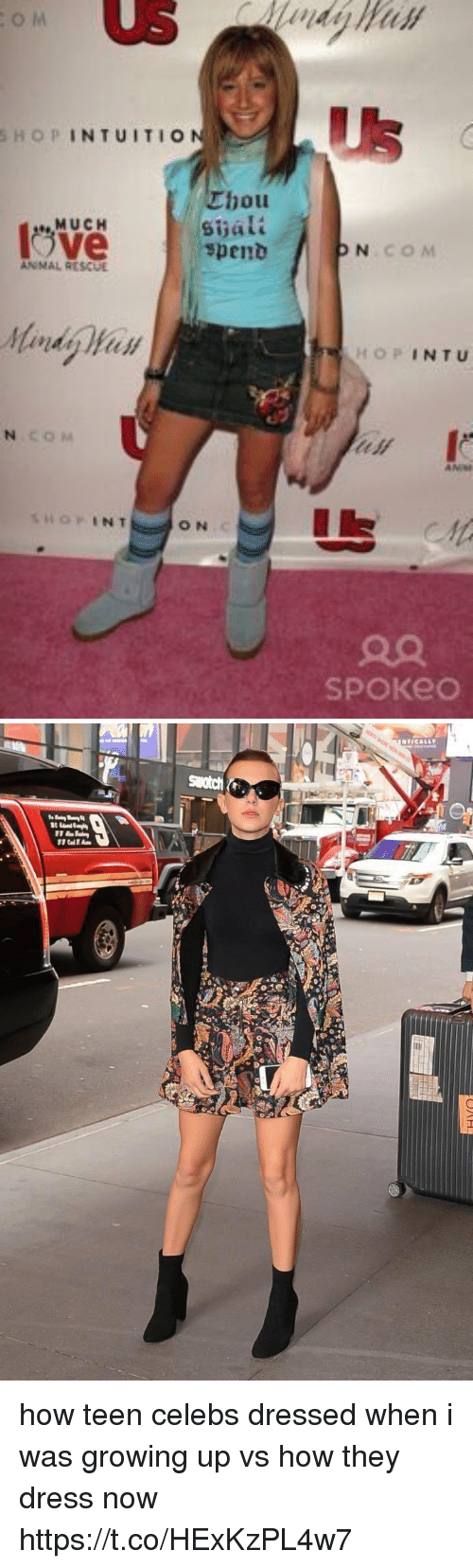 Growing Up, Dress, and Girl Memes: Us  SHOPINTUITIo  hou  Sijali  spenb  MUCH  ve  COM  HOPINTU  ON  SPOKeO how teen celebs dressed when i was growing up vs how they dress now https://t.co/HExKzPL4w7