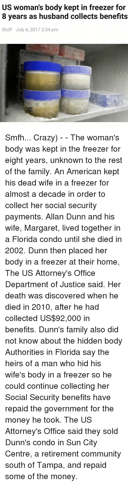Community crazy and family us woman s body kept in freezer for 8 years