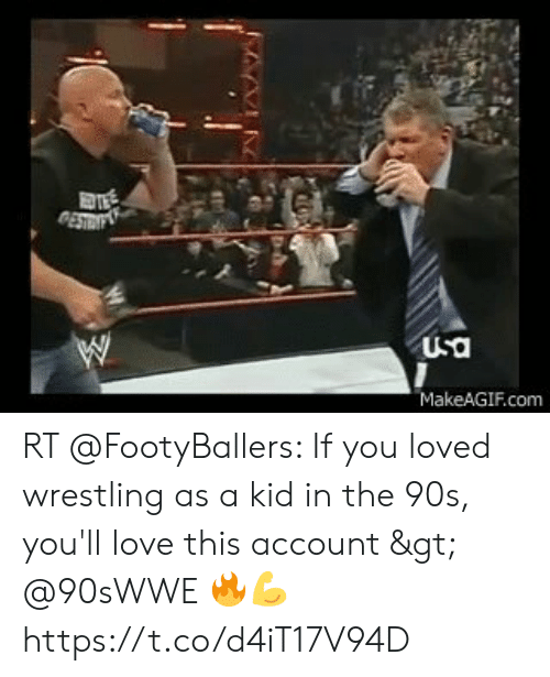 Love, Memes, and Wrestling: USa  MakeAGIF.com RT @FootyBallers: If you loved wrestling as a kid in the 90s, you'll love this account > @90sWWE 🔥💪 https://t.co/d4iT17V94D
