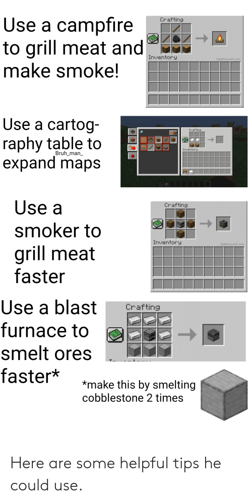 Use A Campfire To Grill Meat And Make Smoke Crafting Inventory Digminecraftcom Use A Cartog Raphy Table To Expand Maps Crafting Inventory Bruh Man 62 32 62 Use A Crafting Smoker To Inventory