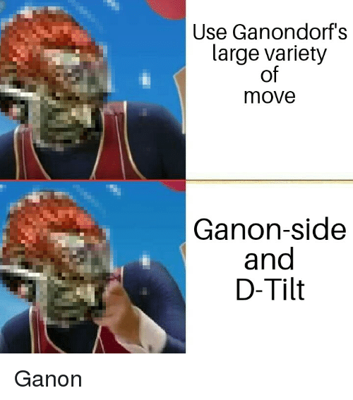 Use Ganondorf S Large Variety Of Move Ganon Side And D Tilt