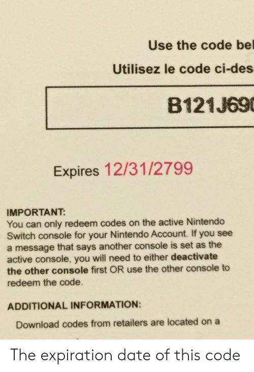 Use The Code Bel Utilisez Le Code Ci Des B121j69 Expires 12312799 Important You Can Only Redeem Codes On The Active Nintendo Switch Console For Your Nintendo Account If You See A Message