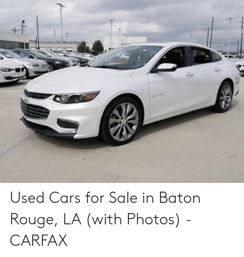 Car Fax Used Cars >> Used Cars For Sale In Baton Rouge La With Photos Carfax Cars