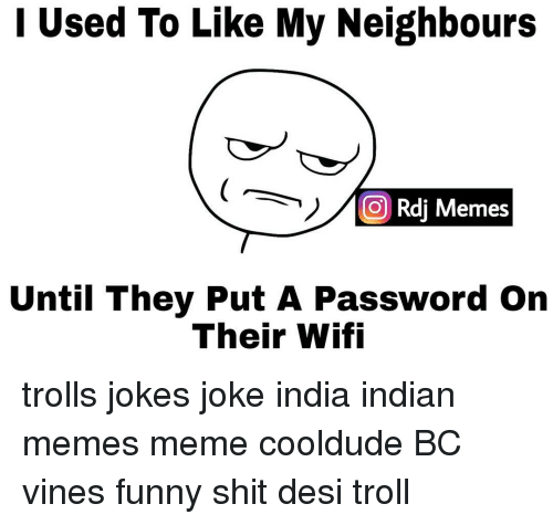 used to like my neighbours o rdi memes until they 9775617 ✅ 25 best memes about indian meme indian memes