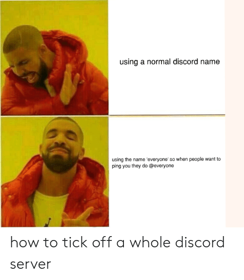 Using a Normal Discord Name Using the Name 'Everyone' So
