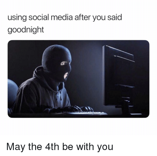 May The 4th Be With You Best: 25+ Best May The 4th Be With You Memes