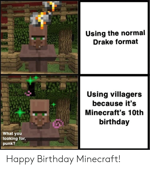 Using the Normal Drake Format Using Villagers Because It's