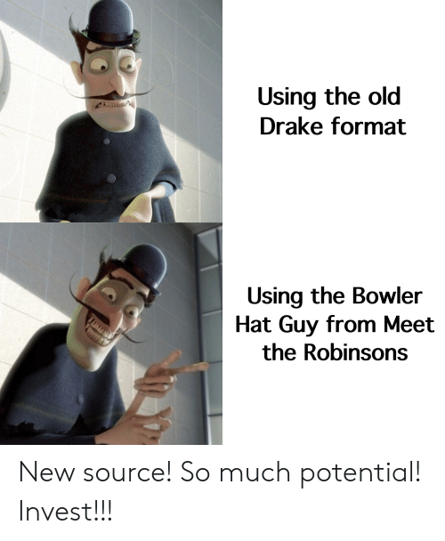 a1a6d466af389 Using the Old Drake Format Using the Bowler Hat Guy From Meet the ...