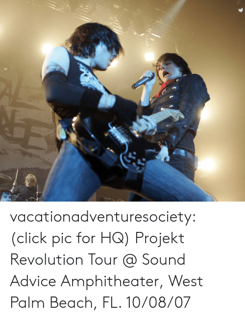 Advice, Click, and Tumblr: vacationadventuresociety: (click pic for HQ) Projekt Revolution Tour @ Sound Advice Amphitheater, West Palm Beach, FL. 10/08/07