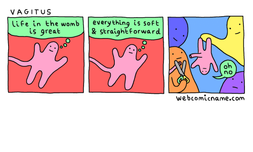 Life, Com, and Womb: VAGITuS  Life in the womb everything is soft  is great  & straight forward  no  webcomicname.com