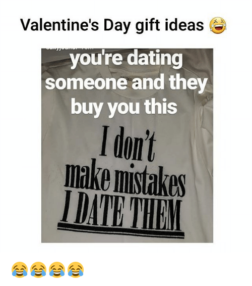 What to give someone you just started dating for valentines day