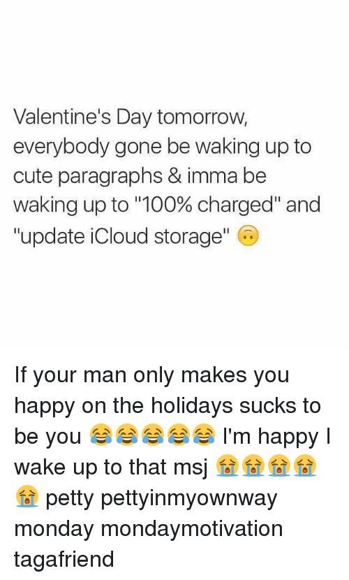 Memes, Icloud, And 🤖: Valentineu0027s Day Tomorrow, Everybody Gone Be Waking Up