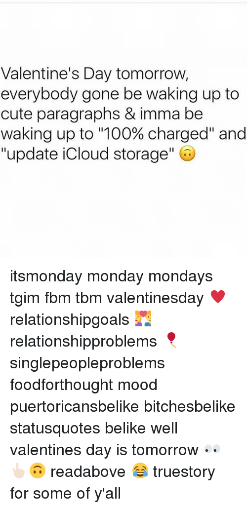 Cute, Memes, And Mondays: Valentineu0027s Day Tomorrow, Everybody Gone Be  Waking Up