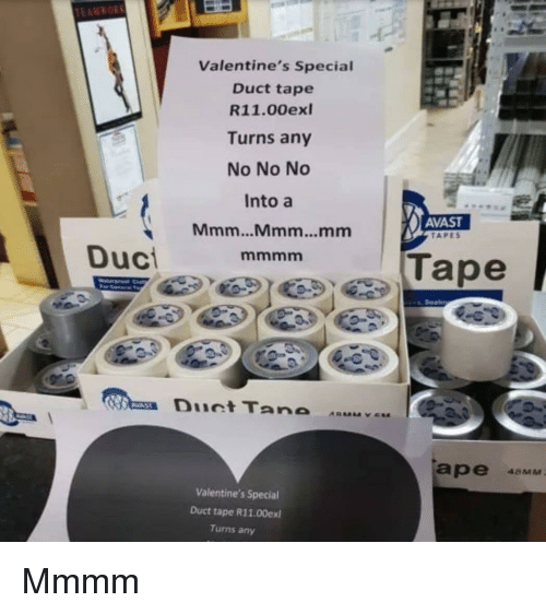 Valentine's Special Duct Tape R1100exl Turns Any No No No
