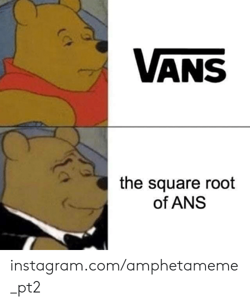 Instagram, Vans, and Square: VANS  the square root  of ANS instagram.com/amphetameme_pt2