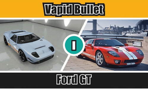 Ford Ford Gt And Bullets Vapid Bullet Ford Gt