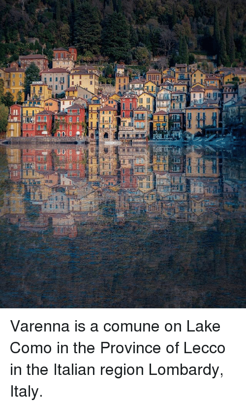 Varenna Is A Comune On Lake Como In The Province Of Lecco In