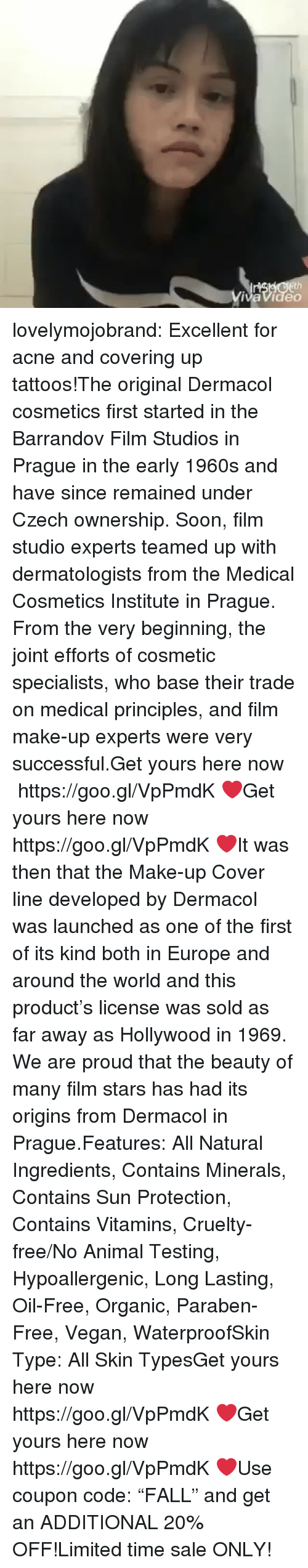 """Soon..., Target, and Tattoos: vaVideo lovelymojobrand:  Excellent for acne and covering up tattoos!The original Dermacol cosmetics first started in the Barrandov Film Studios in Prague in the early 1960s and have since remained under Czech ownership. Soon, film studio experts teamed up with dermatologists from the Medical Cosmetics Institute in Prague. From the very beginning, the joint efforts of cosmetic specialists, who base their trade on medical principles, and film make-up experts were very successful.Get yours here now https://goo.gl/VpPmdK❤Get yours here now  https://goo.gl/VpPmdK❤It was then that the Make-up Cover line developed by Dermacol was launched as one of the first of its kind both in Europe and around the world and this product's license was sold as far away as Hollywood in 1969. We are proud that the beauty of many film stars has had its origins from Dermacol in Prague.Features: All Natural Ingredients, Contains Minerals, Contains Sun Protection, Contains Vitamins, Cruelty-free/No Animal Testing, Hypoallergenic, Long Lasting, Oil-Free, Organic, Paraben-Free, Vegan, WaterproofSkin Type: All Skin TypesGet yours here now  https://goo.gl/VpPmdK❤Get yours here now  https://goo.gl/VpPmdK❤Use coupon code:""""FALL"""" and get an ADDITIONAL 20% OFF!Limited time sale ONLY!"""