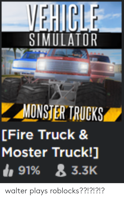 VEHICLE SIMULATOR MONSTER TRUCKS Fire Truck & Moster Truck