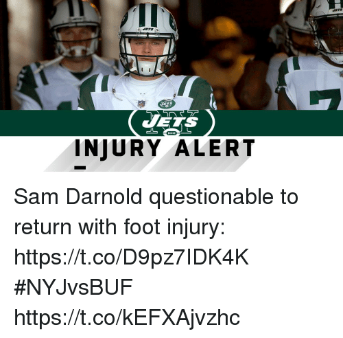 Memes, 🤖, and Foot: VERS  INJURY ALERT Sam Darnold questionable to return with foot injury: https://t.co/D9pz7IDK4K #NYJvsBUF https://t.co/kEFXAjvzhc