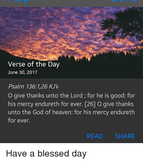 Verse of the Day June 30 2017 Psalm 136126 KJV O Give Thanks