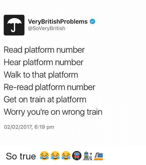 Image result for very real british problems trains